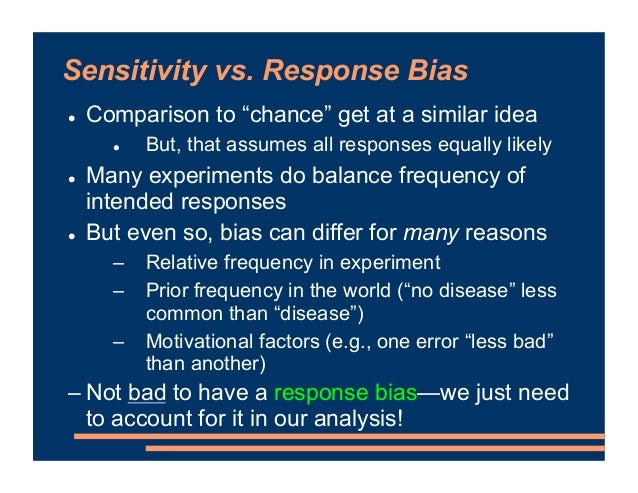 """! Comparison to """"chance"""" get at a similar idea ! But, that assumes all responses equally likely ! Many experiments do bala..."""