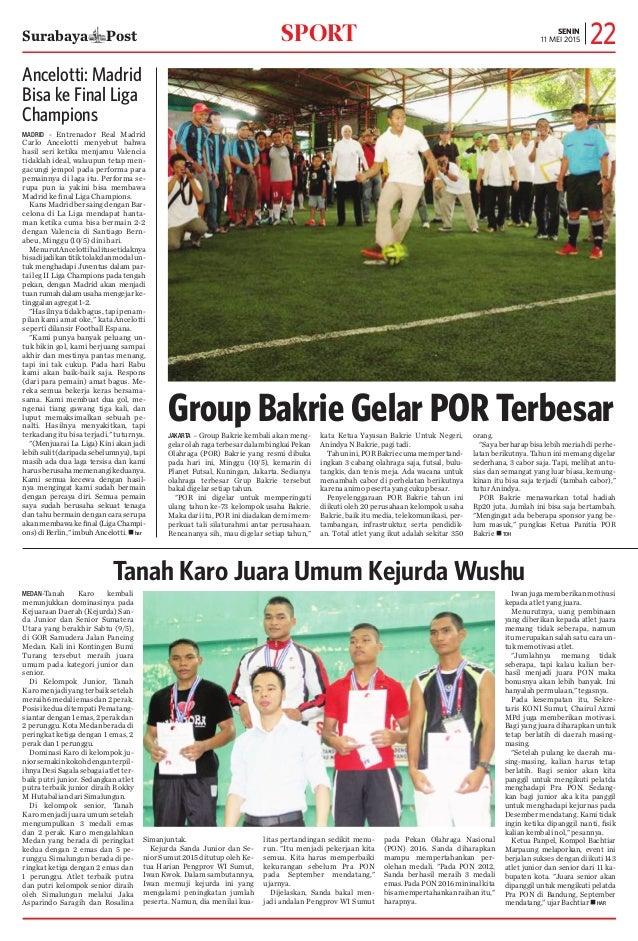 Surabaya Post 22senin 11 mei 2015sport Group Bakrie Gelar POR TerbesarJakarta – Group Bakrie kembali akan meng- gelarolahr...