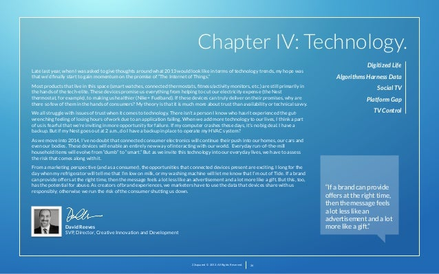 Chapter IV: Technology. Late last year, when I was asked to give thoughts around what 2013 would look like in terms of tec...
