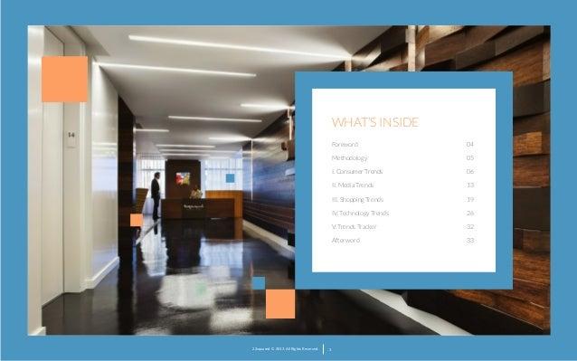 WHAT'S INSIDE Foreword Methodology  06  II. Media Trends  13  III. Shopping Trends  19  IV. Technology Trends  26  V. Tren...