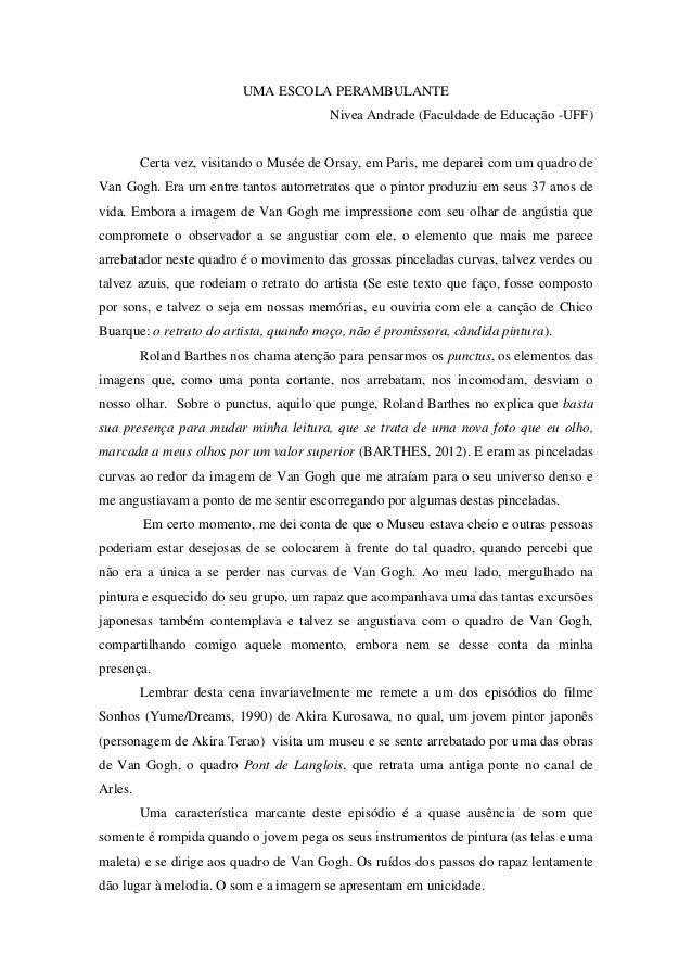 UMA ESCOLA PERAMBULANTE Nivea Andrade (Faculdade de Educação -UFF) Certa vez, visitando o Musée de Orsay, em Paris, me dep...