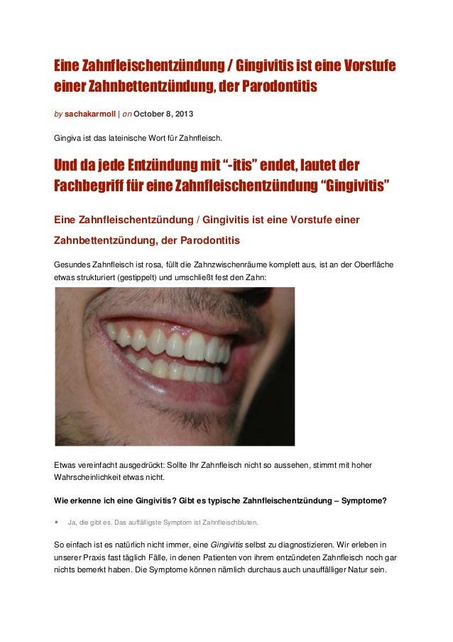 Eine Zahnfleischentzündung / Gingivitis ist eine Vorstufe einer Zahnbettentzündung, der Parodontitis by sachakarmoll | on ...