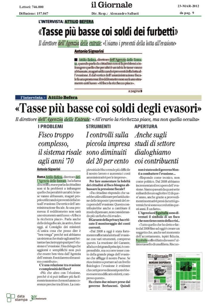 Lettori: 746.000                                        23-MAR-2012Diffusione: 157.047   Dir. Resp.: Alessandro Sallusti  ...