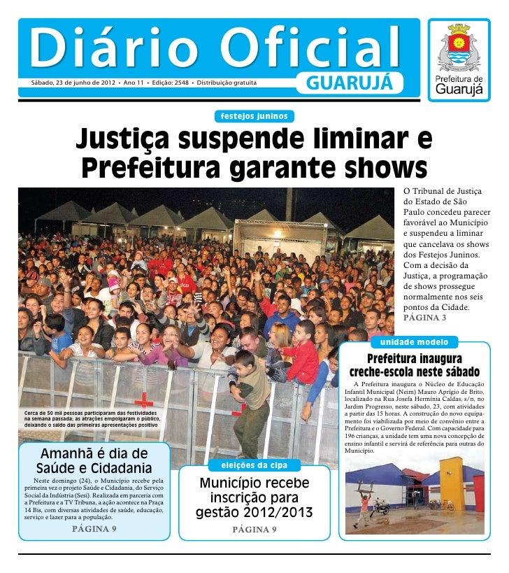 Diário Oficial  Sábado, 23 de junho de 2012 • Ano 11 • Edição: 2548 • Distribuição gratuita                               ...