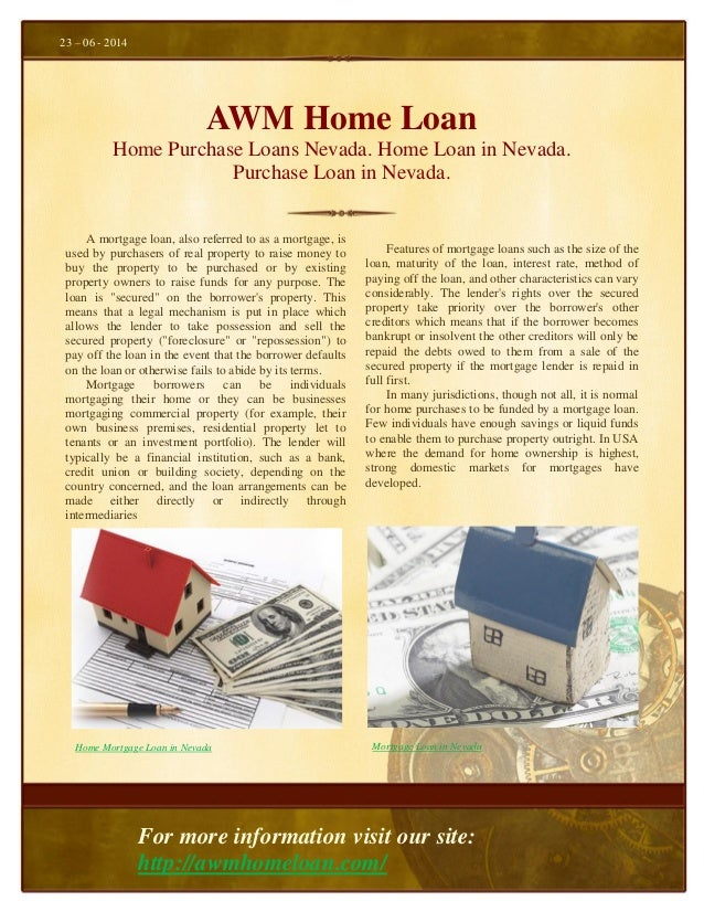AWM Home Loan Home Purchase Loans Nevada. Home Loan in Nevada. Purchase Loan in Nevada. Features of mortgage loans such as...