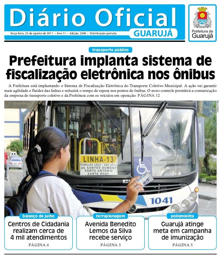 Diário Oficial   Terça-feira, 23 de agosto de 2011 • Ano 11 • Edição: 2348 • Distribuição gratuita                        ...