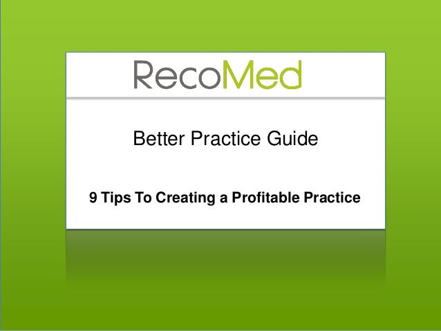 Better Practice Guide 9 Tips To Creating a Profitable Practice