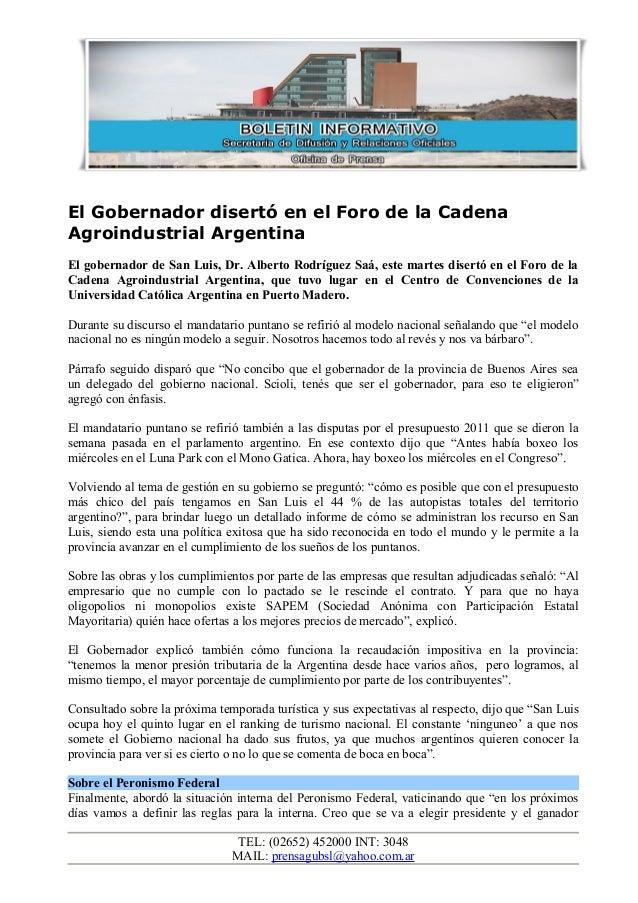 El Gobernador disertó en el Foro de la Cadena Agroindustrial Argentina El gobernador de San Luis, Dr. Alberto Rodríguez Sa...