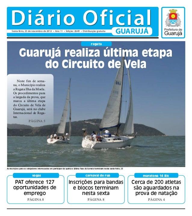 Diário Oficial     Sexta-feira, 23 de novembro de 2012 • Ano 11 • Edição: 2649 • Distribuição gratuita                    ...