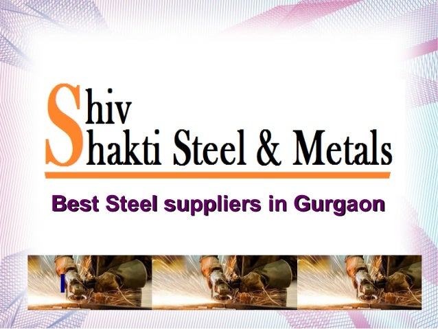 I Best Steel suppliers in GurgaonBest Steel suppliers in Gurgaon
