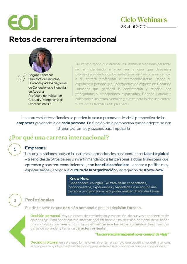 Las carreras internacionales se pueden buscar o promover desde la perspectiva de las empresas y/o desde la de cada persona...