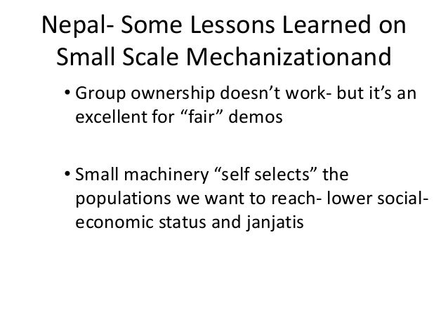"""Nepal- Some Lessons Learned on Small Scale Mechanizationand • Group ownership doesn't work- but it's an   excellent for """"f..."""