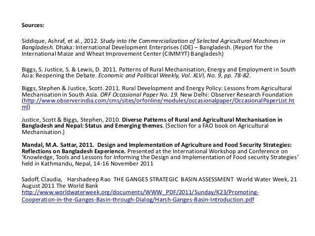 Sources:Siddique, Ashraf, et al., 2012. Study into the Commercialization of Selected Agricultural Machines inBangladesh. D...