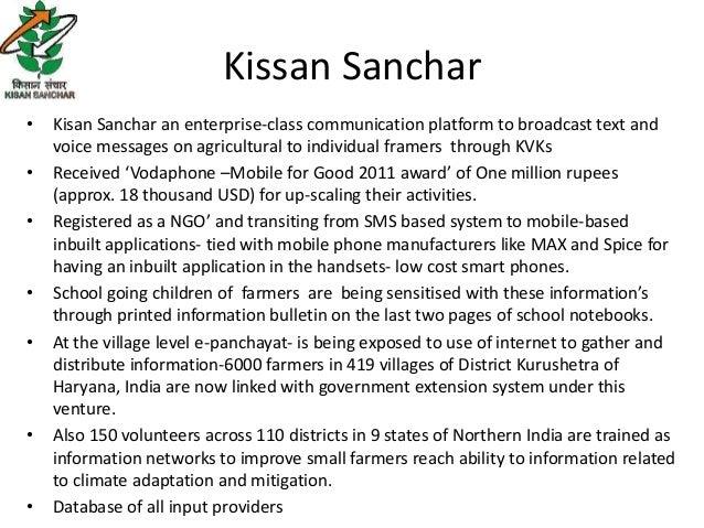 Kissan Sanchar•   Kisan Sanchar an enterprise-class communication platform to broadcast text and    voice messages on agri...