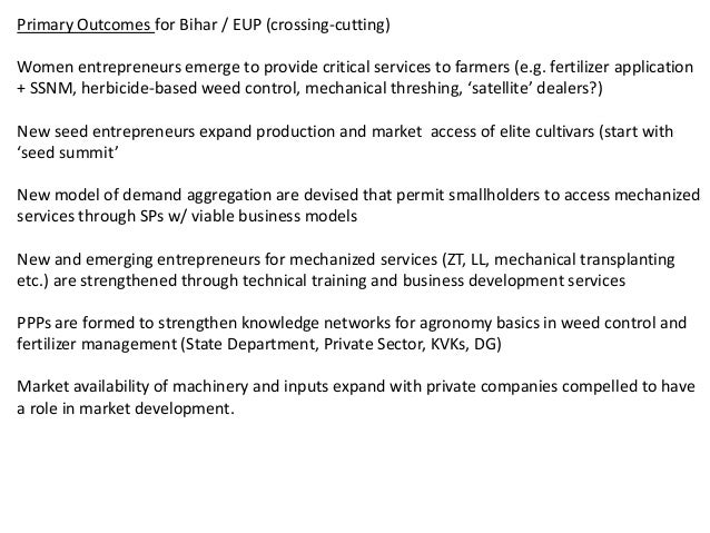 Primary Outcomes for Bihar / EUP (crossing-cutting)Women entrepreneurs emerge to provide critical services to farmers (e.g...