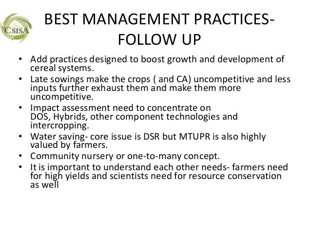 BEST MANAGEMENT PRACTICES-             FOLLOW UP• Add practices designed to boost growth and development of  cereal system...