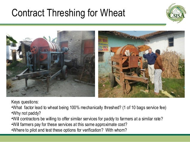 Contract Threshing for WheatKeys questions:•What factor lead to wheat being 100% mechanically threshed? (1 of 10 bags serv...