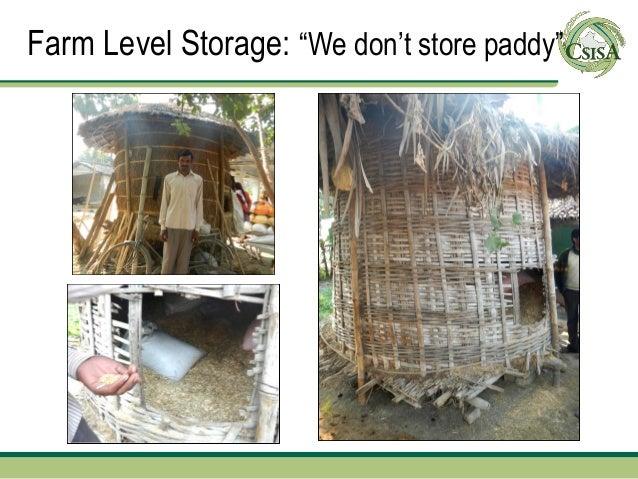 "Farm Level Storage: ""We don't store paddy"""