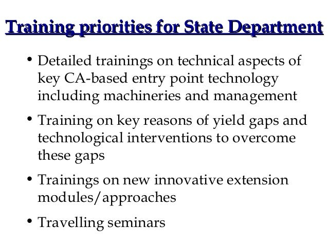 Training priorities for State Department  • Detailed trainings on technical aspects of    key CA-based entry point technol...