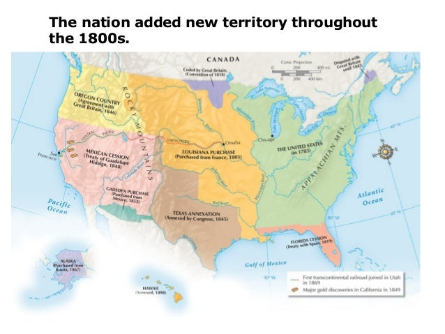 the nation added new territory throughoutthe 1800s