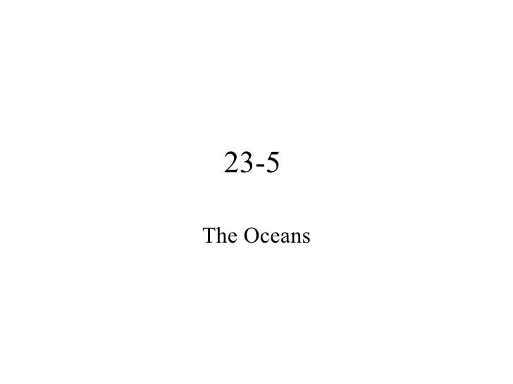 23-5  The Oceans