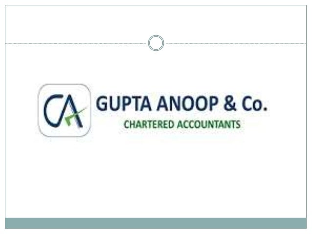 About Us Gupta Anoop & Co. Chartered Accountants was established in the year 1992 with the goal of providing financial sol...