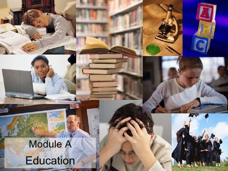 Education Module A
