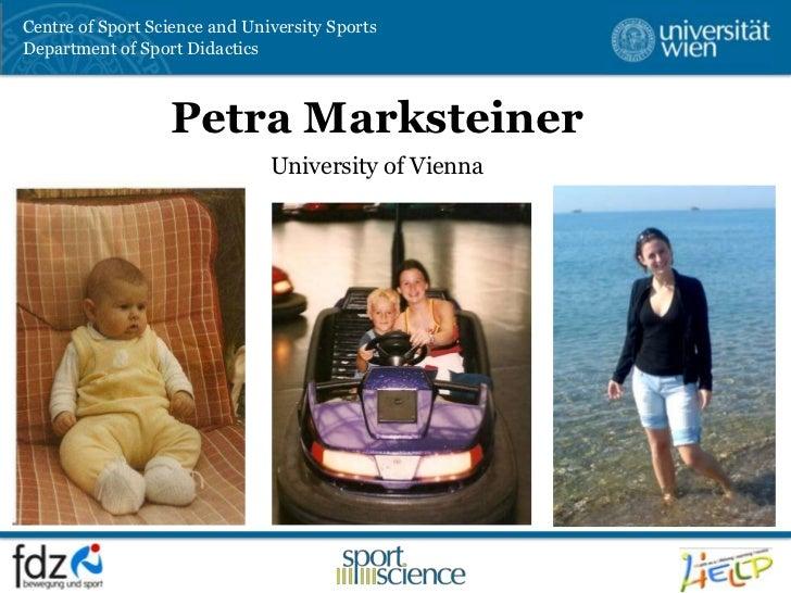 Petra Marksteiner<br />University of Vienna <br />