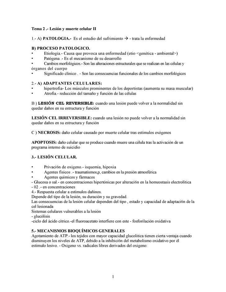 Tema 2 .- Lesión y muerte celular II  1.- A) PATOLOGIA.- Es el estudio del sufrimiento  - trata la enfermedad  B) PROCESO...