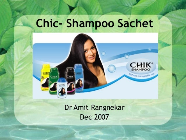 Chic- Shampoo Sachet Dr Amit Rangnekar Dec 2007