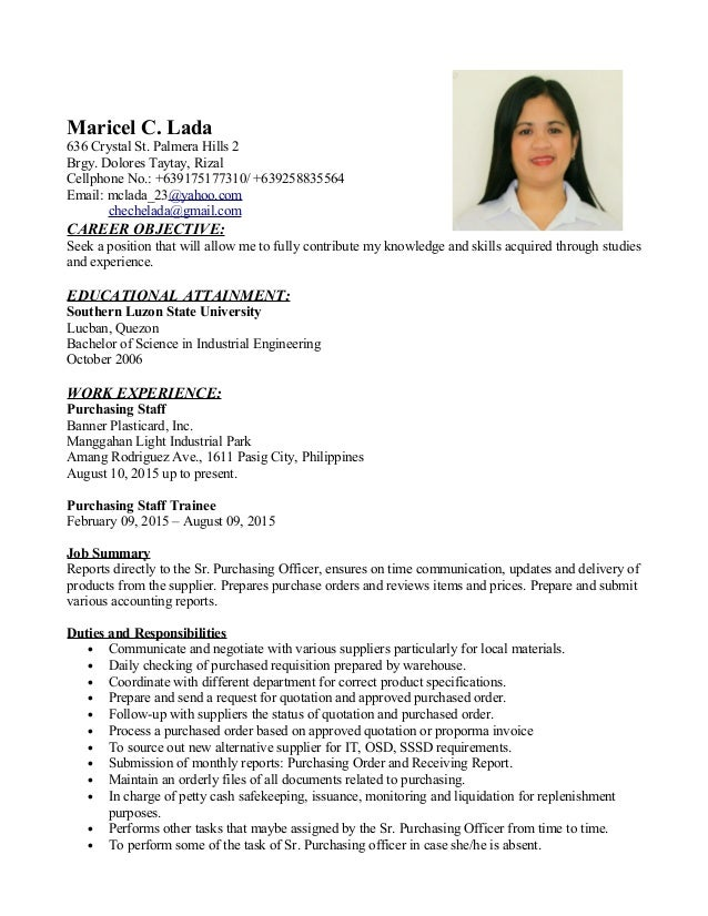 Maricel C. Lada 636 Crystal St. Palmera Hills 2 Brgy. Dolores Taytay, Rizal Cellphone No.: +639175177310/ +639258835564 Em...