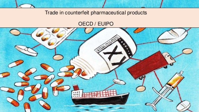 Trade in counterfeit pharmaceutical products OECD / EUIPO