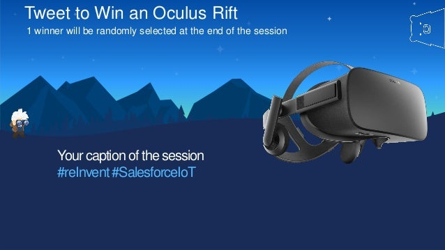 Tweet to Win an Oculus Rift 1 winner will be randomly selected at the end of the session Your caption of the session #reIn...