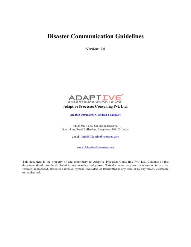 Disaster Communication Guidelines Version: 2.0 Adaptive Processes Consulting Pvt. Ltd. An ISO 9001:2000 Certified Company ...