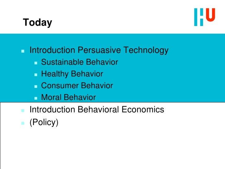 Introduction Persuasive Technology & Behavioral Economics Slide 3