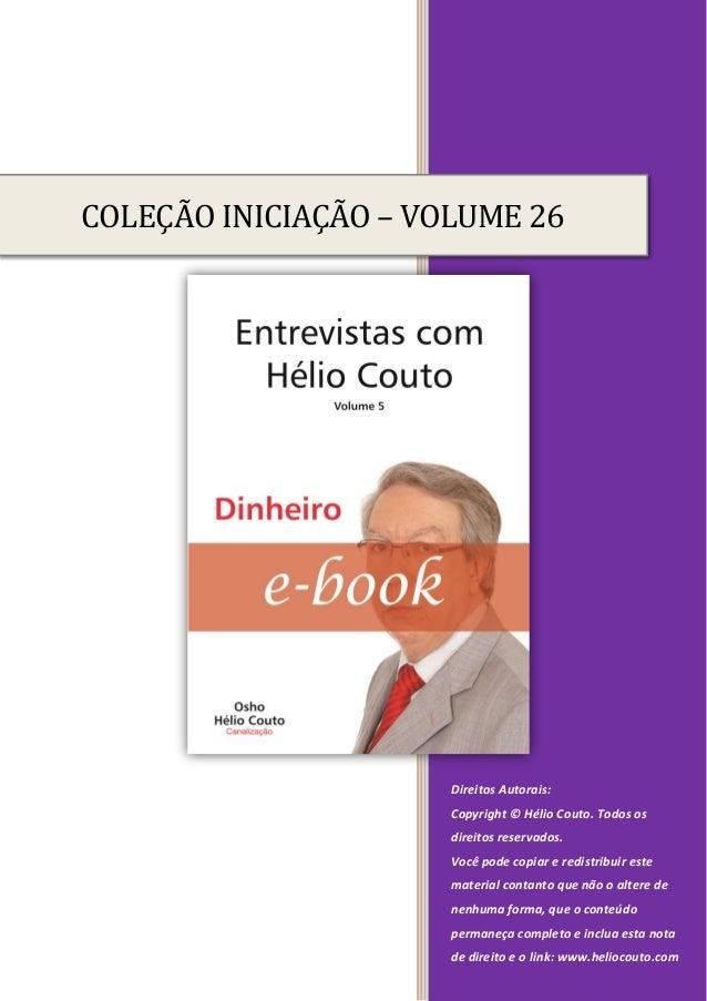 Direitos Autorais: Copyright © Hélio Couto. Todos os direitos reservados. Você pode copiar e redistribuir este material co...
