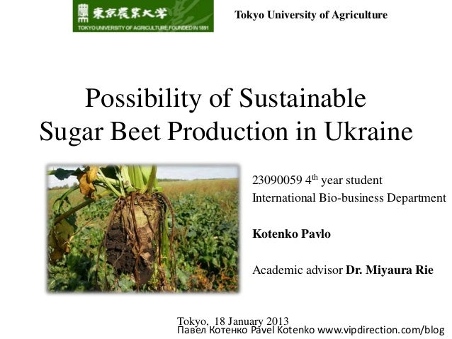 Tokyo University of Agriculture   Possibility of SustainableSugar Beet Production in Ukraine                         23090...
