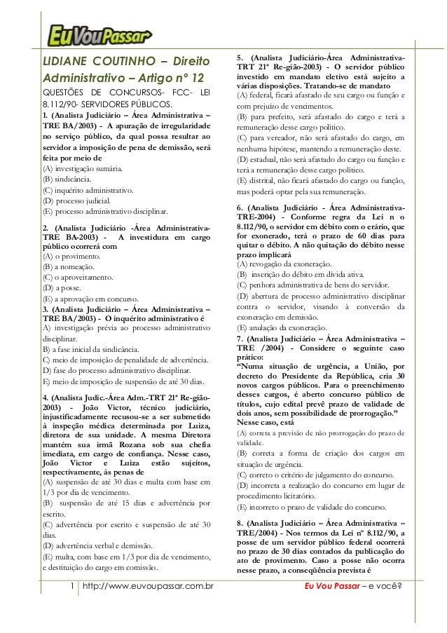 1 http://www.euvoupassar.com.br Eu Vou Passar – e você? LIDIANE COUTINHO – Direito Administrativo – Artigo nº 12 QUESTÕES ...