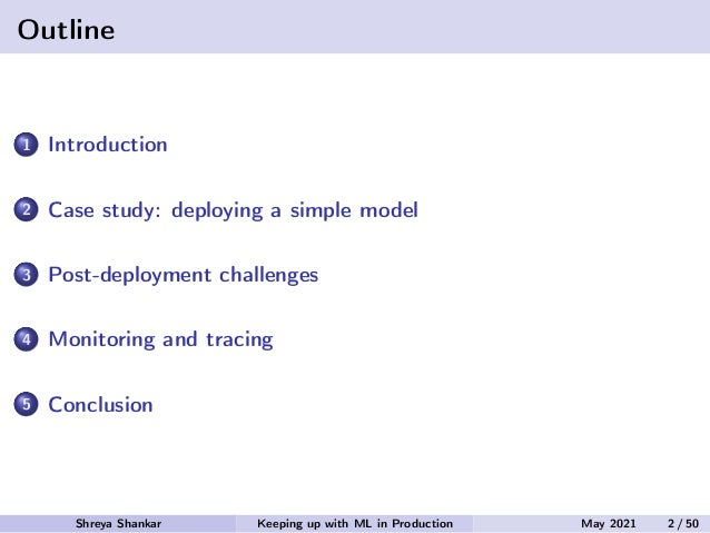 Catch Me If You Can: Keeping Up With ML Models in Production Slide 2