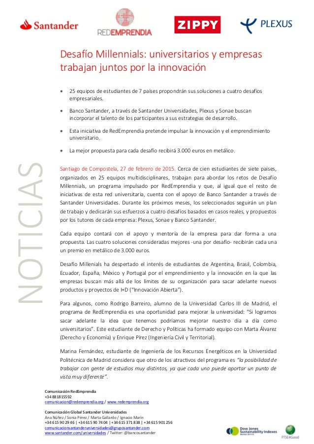 Comunicación RedEmprendia +34 881815592 comunicacion@redemprendia.org / www.redemprendia.org Comunicación Global Santander...