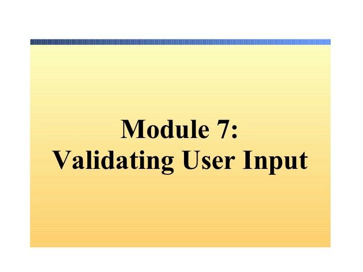 Module 7: Validating User Input