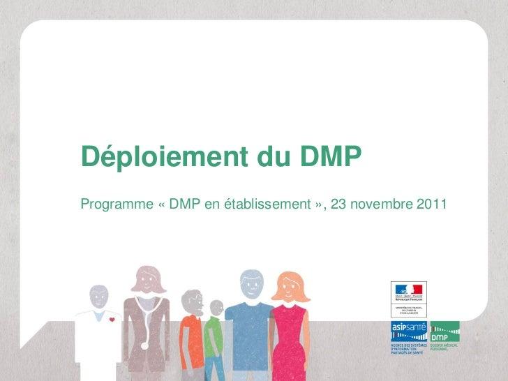 Déploiement du DMPProgramme « DMP en établissement », 23 novembre 2011