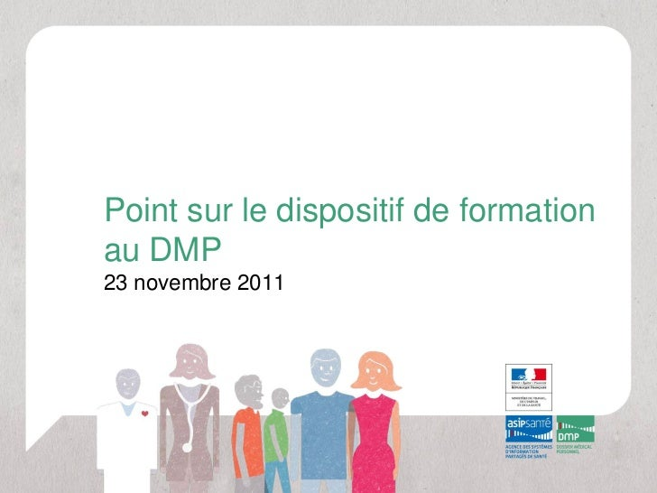 Point sur le dispositif de formationau DMP23 novembre 2011
