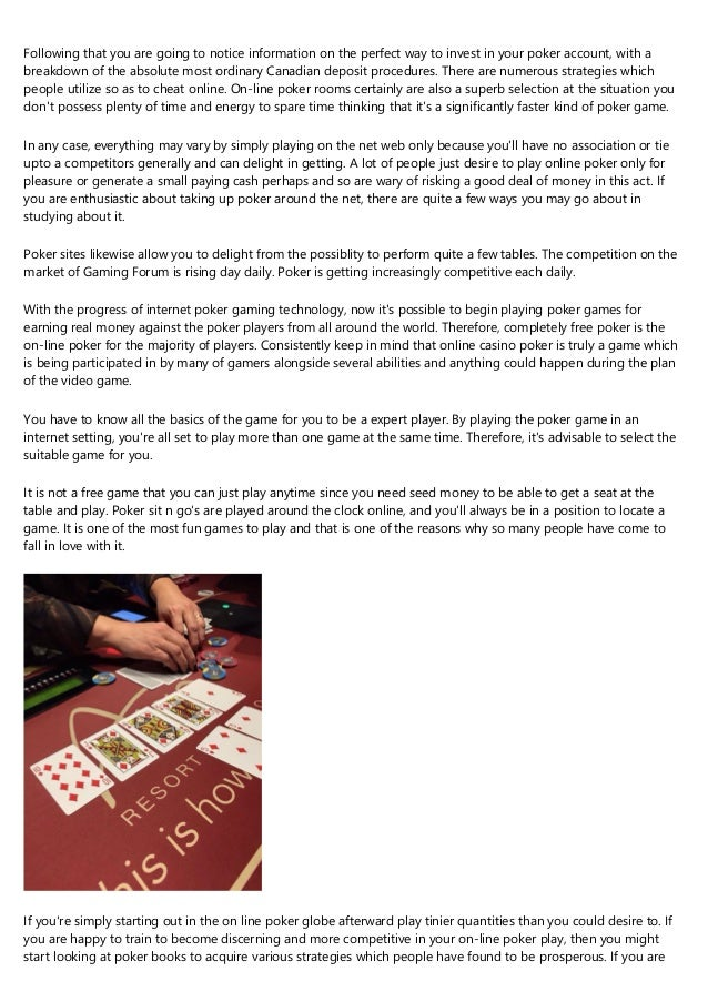 Following that you are going to notice information on the perfect way to invest in your poker account, with a breakdown of...