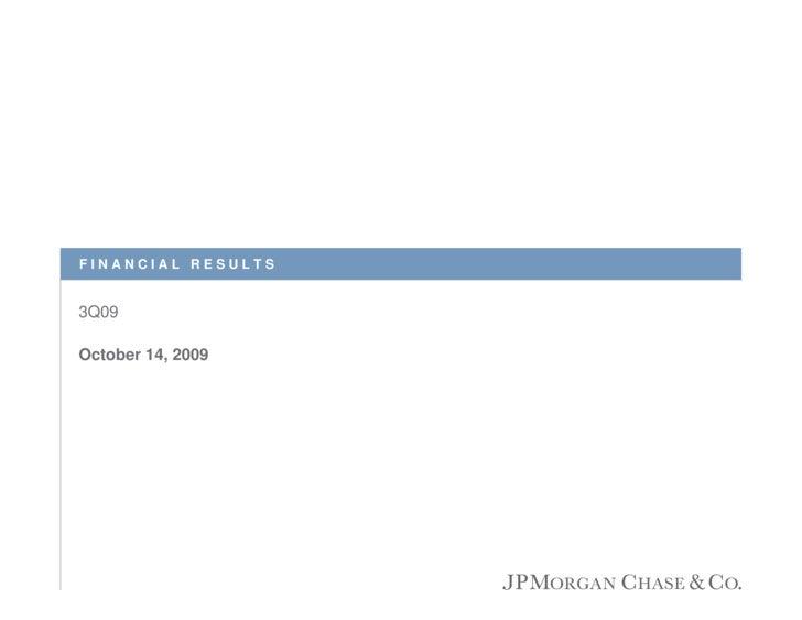 FINANCIAL RESULTS   3Q09  October 14, 2009