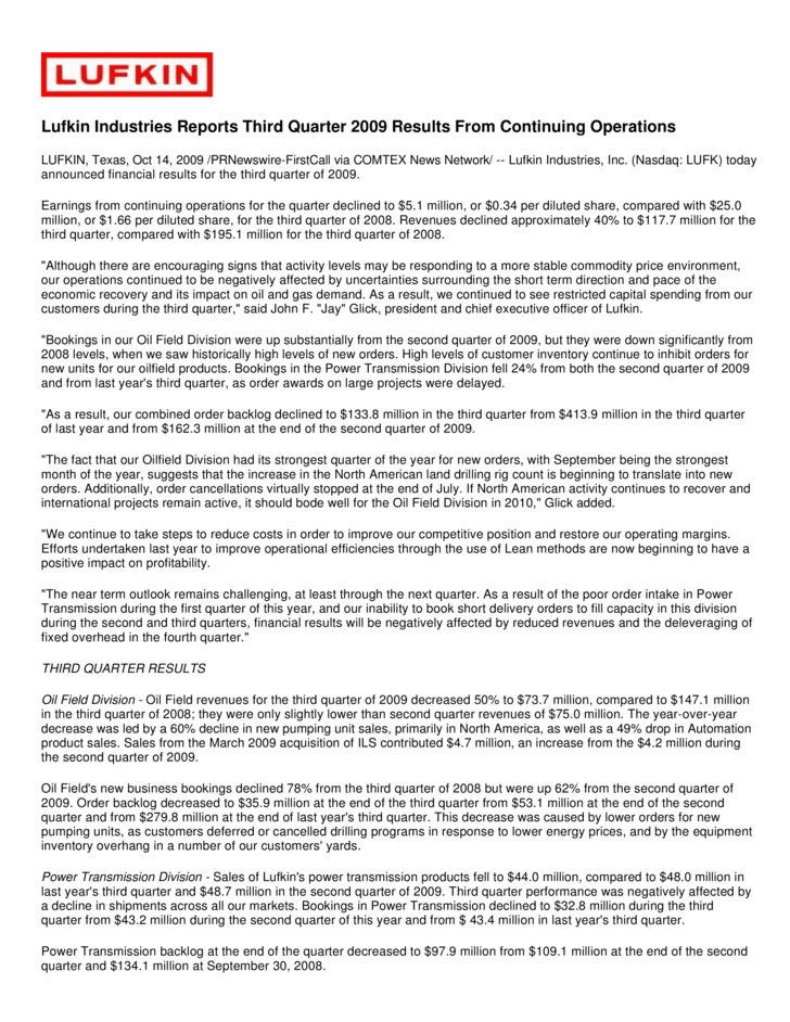 Lufkin Industries Reports Third Quarter 2009 Results From Continuing Operations LUFKIN, Texas, Oct 14, 2009 /PRNewswire-Fi...