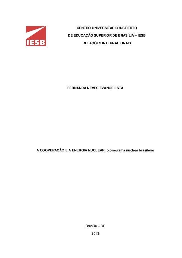 CENTRO UNIVERSITÁRIO INSTITUTO DE EDUCAÇÃO SUPERIOR DE BRASÍLIA – IESB RELAÇÕES INTERNACIONAIS FERNANDA NEVES EVANGELISTA ...