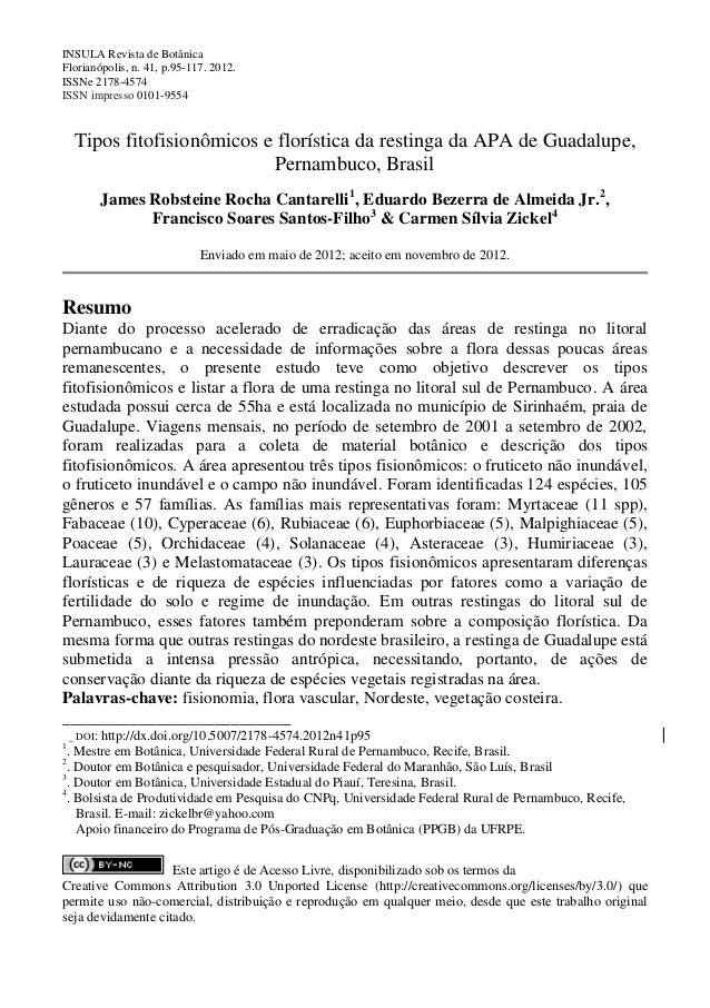 INSULA Revista de Botânica Florianópolis, n. 41, p.95-117. 2012. ISSNe 2178-4574 ISSN impresso 0101-9554 Tipos fitofisionô...