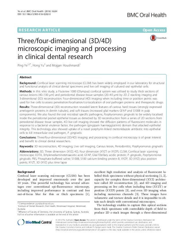 RESEARCH ARTICLE Open Access Three/four-dimensional (3D/4D) microscopic imaging and processing in clinical dental research...