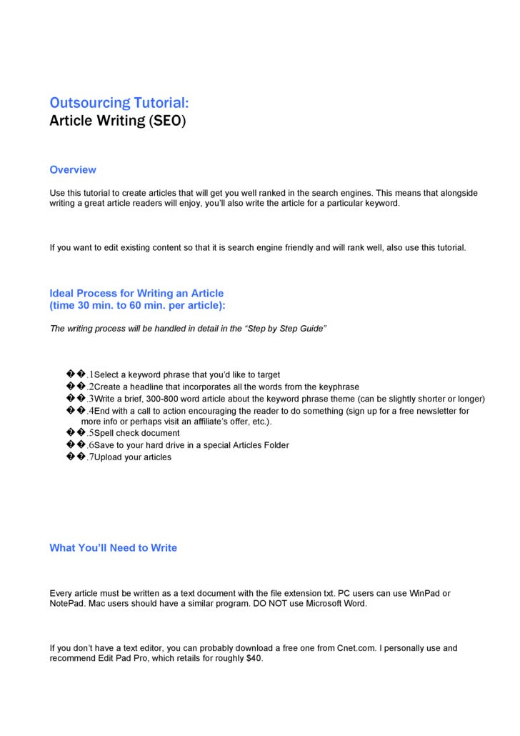 Outsourcing Tutorial: Article Writing (SEO)   Overview  Use this tutorial to create articles that will get you well ranked...